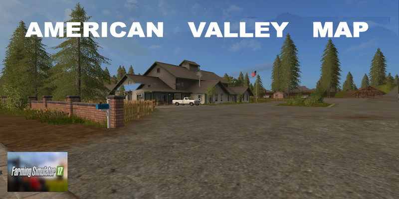 Farming Simulator 17 American Map.American Valley Map V 1 2 Fs 17 Farming Simulator 17 Mod Fs 2017 Mod