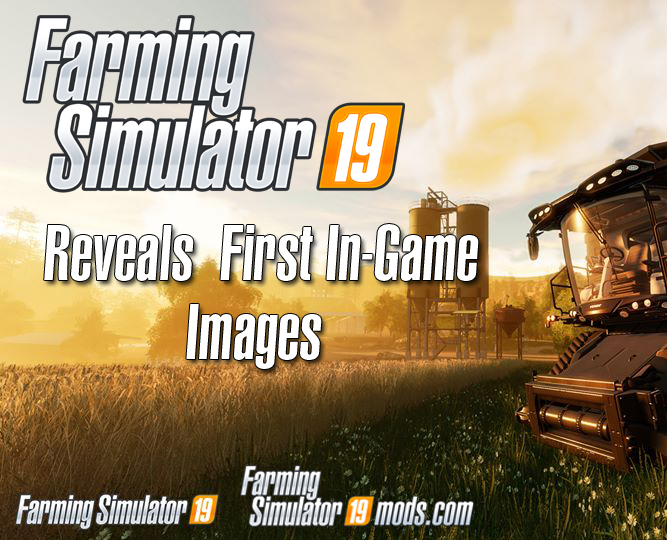Farming Simulator 19: First In-Game Screenshot Released