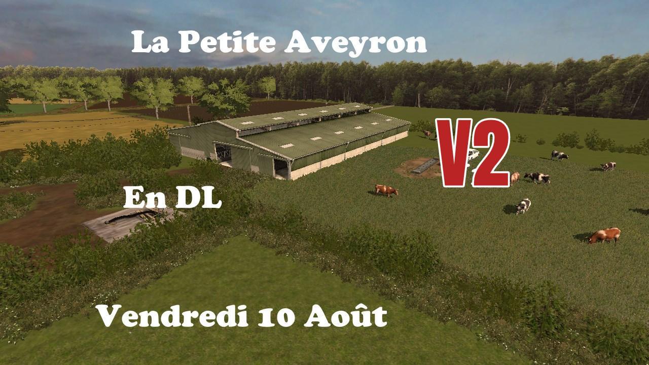 la petite aveyron v2 0 fs17 farming simulator 17 mod fs 2017 mod. Black Bedroom Furniture Sets. Home Design Ideas