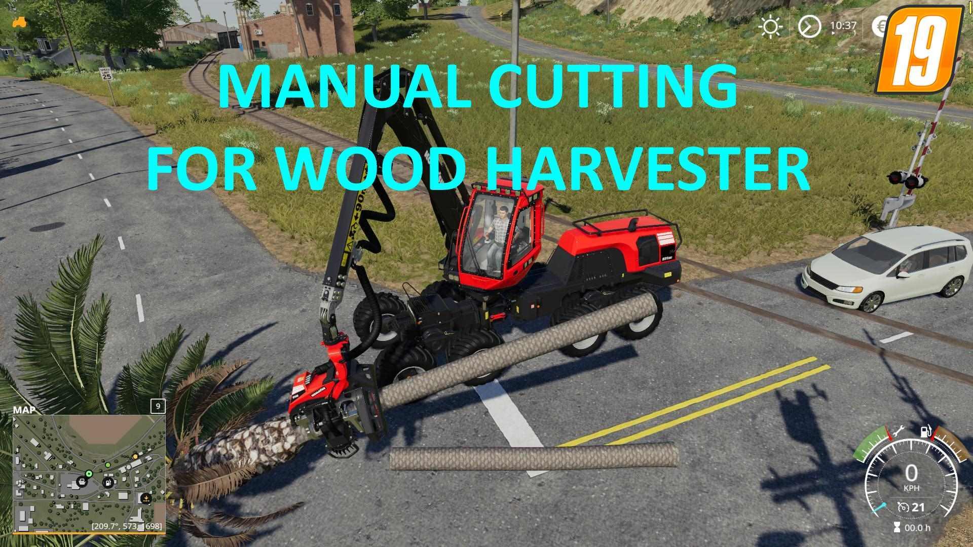 FS19 Manual Cutting for Wood Harvester v1 0 - Farming